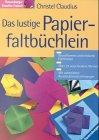 9783332010527: Das lustige Papierfaltbüchlein. Einfache Faltformen.