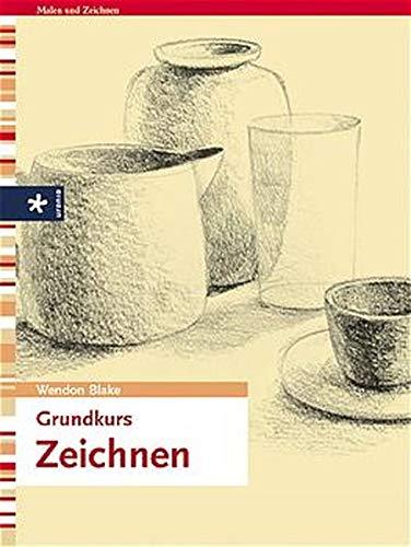 Grundkurs Zeichnen. (3332010786) by Wendon Blake; Ferdinand Petrie