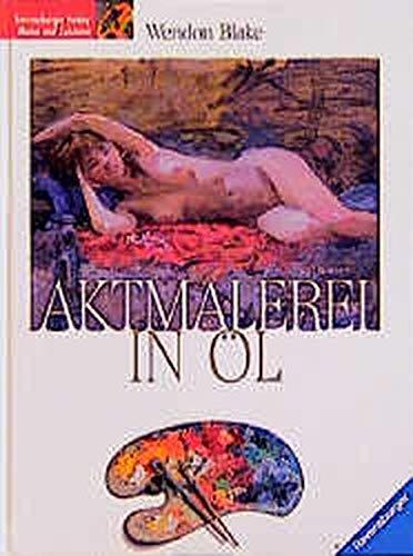 9783332011067: Aktmalerei in Öl