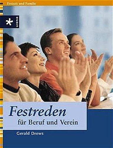 9783332012439: Festreden f�r Beruf und Verein: Mit Musterreden f�r alle Anl�sse