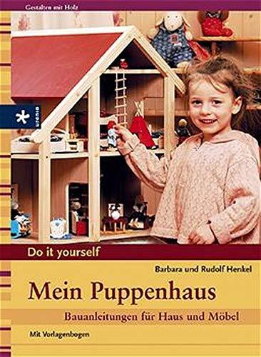 9783332013610: Mein Puppenhaus: Bauanleitungen für Haus und Möbel