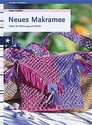 9783332014143: Neues Makramee: Ideen für Wohnung und Mode