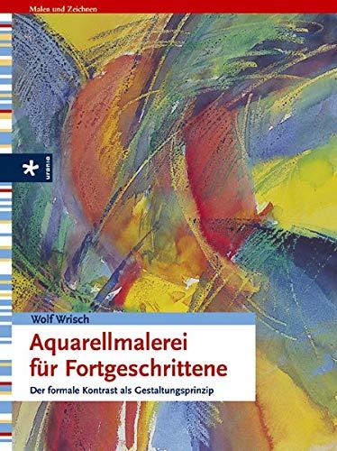 9783332014525: Aquarellmalerei für Fortgeschrittene.