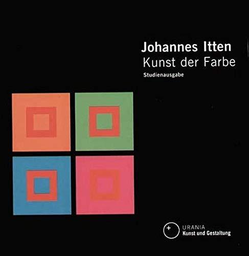 9783332014709: Kunst der Farbe. Studienausgabe. Subjektives Erleben und objektives Erkennen als Wege zur Kunst.