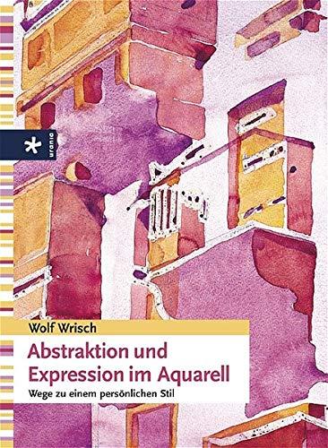 9783332015812: Abstraktion und Expression im Aquarell.