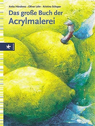 9783332016376: Das große Buch der Acrylmalerei
