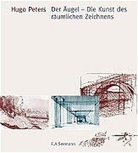 9783332016529: Der Äugel - Die Kunst des räumlichen Zeichnens