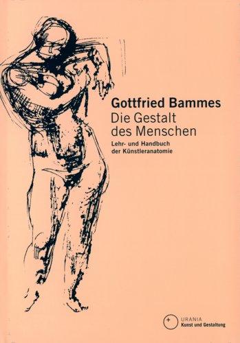 9783332016536: Die Gestalt des Menschen: Lehr- und Handbuch der Künstleranatomie
