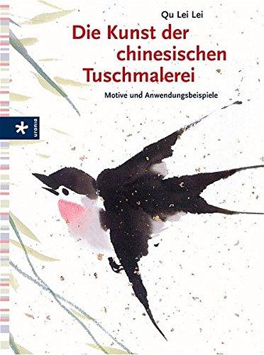 9783332017496: Die Kunst der chinesischen Tuschmalerei: Motive und Anwendungsbeispiele