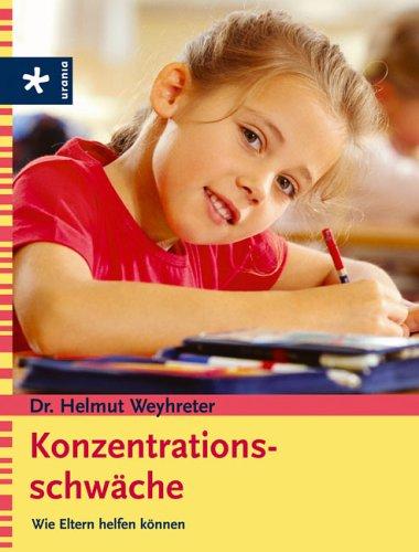 9783332017861: Konzentrationsschwäche: Wie Eltern helfen können