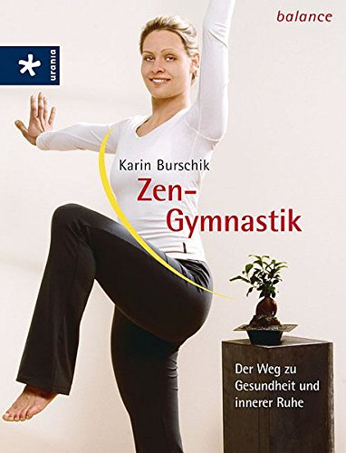 9783332018509: Zen-Gymnastik: Der Weg zu Gesundheit und innerer Ruhe