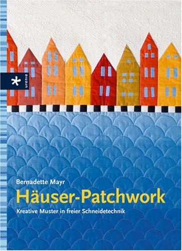 9783332019049: Häuser-Patchwork