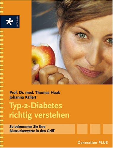 9783332019452: Generation Plus Typ-2-Diabetes richtig verstehen: So bekommen Sie Ihre Blutzuckerwerte in den Griff