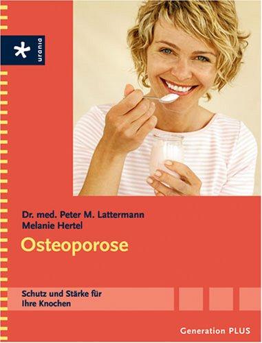 9783332019469: Generation plus. Osteoporose: Schutz und Stärke für Ihre Knochen