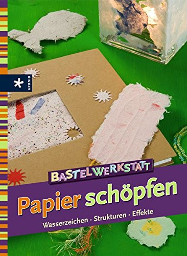 9783332020038: Bastelwerkstatt Papier schöpfen