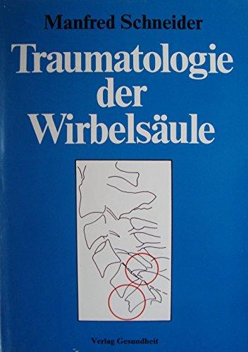 9783333002507: Traumatologie der Wirbelsäule