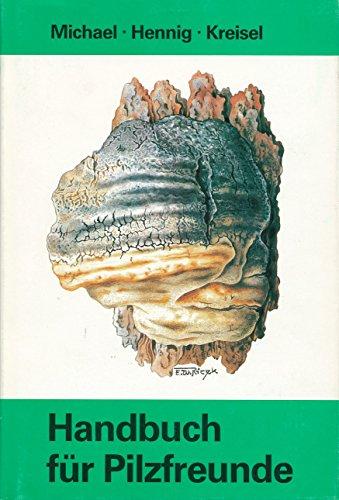 9783334002216: Handbuch für Pilzfreunde, Bd.6: Die Gattung der Grosspilze Europas: Bestimmungsschlüssel und Gesamtregister der Bände I bis V (German Edition)