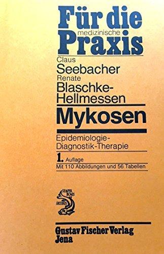 9783334003411: Mykosen. Epidemiologie - Diagnostik - Therapie