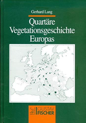 9783334604052: Quartäre Vegetationsgeschichte Europas: Methoden und Ergebnisse (German Edition)