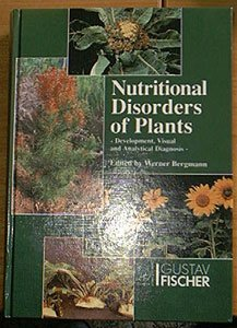 9783334604229: Nutritional Disorders of Plants: Development, Visual and Analytical Diagnosis (German, French and Spanish Edition)