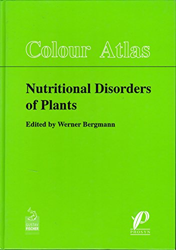 9783334604236: Colour Atlas Nutritional Disorders of Plants: Visual and Analytical Diagnosis. English /French /Spanish (French, Spanish and English Edition)