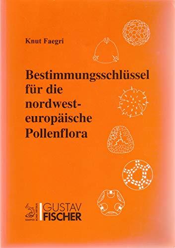 9783334604397: Bestimmungsschlüssel für die nordwesteuropäische Pollenflora