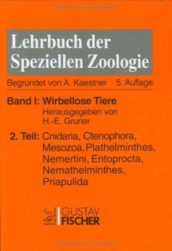 9783334604748: Kaestner - Lehrbuch der speziellen Zoologie I/2: Band I: Wirbellose Tiere. Teil 2: Cnidaria, Ctenophora, Mesozoa, Plathelminthes, Nemertini, Entoprocta, Nemathelminthes, Priapulida