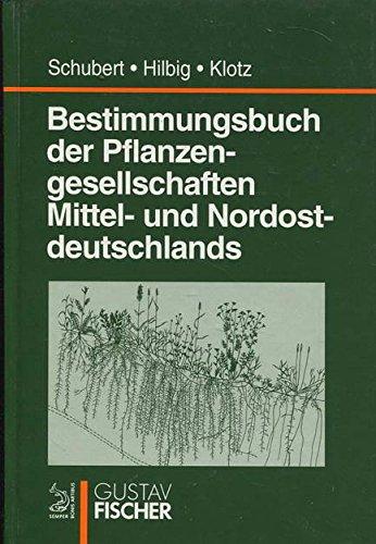 9783334609101: Bestimmungsbuch der Pflanzengesellschaften Mittel- und Nordostdeutschlands