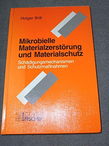 9783334609408: Mikrobielle Materialzerstörung und Materialschutz. Schädigungsmechanismen und Schutzmassnahmen