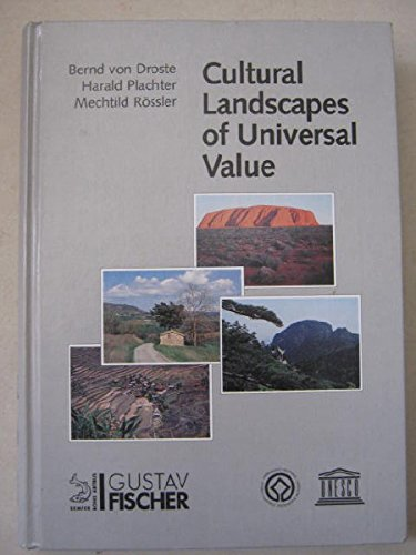 9783334610220: Cultural Landscapes of Universal Value: Components of a Global Strategy