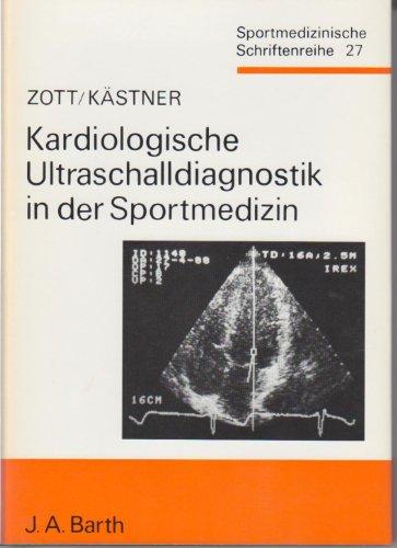 9783335002741: Kardiologische Ultraschalldiagnostik in der Sportmedizin