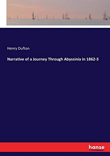 9783337011093: Narrative of a Journey Through Abyssinia in 1862-3