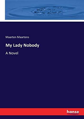 My Lady Nobody (Paperback): Maarten Maartens