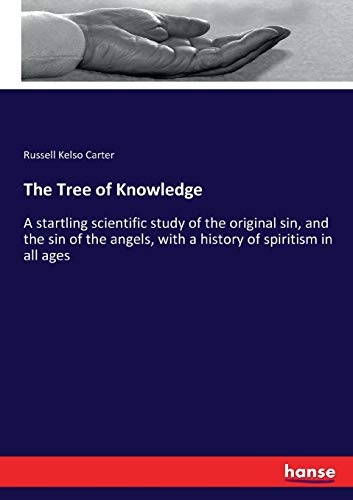 The Tree of Knowledge (Paperback): Russell Kelso Carter