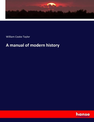 9783337132095: A manual of modern history