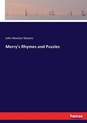 Merry's Rhymes and Puzzles: Stearns, John Newton