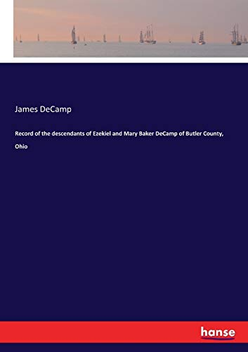 Record of the descendants of Ezekiel and: James DeCamp
