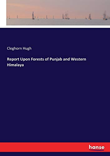 9783337290757: Report Upon Forests of Punjab and Western Himalaya