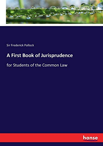 A First Book of Jurisprudence (Paperback): Sir Frederick Pollock
