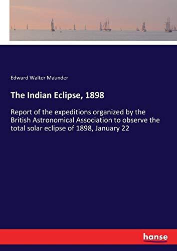 The Indian Eclipse, 1898: Maunder, Edward Walter