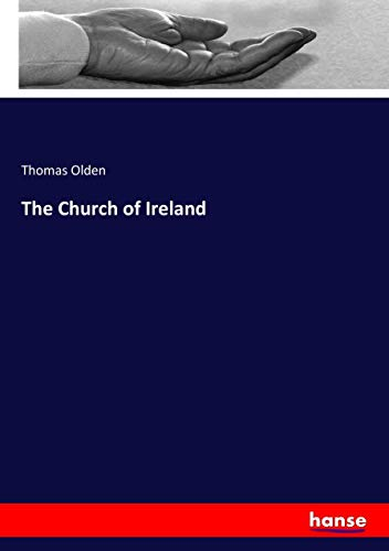 The Church of Ireland (Paperback): Thomas Olden