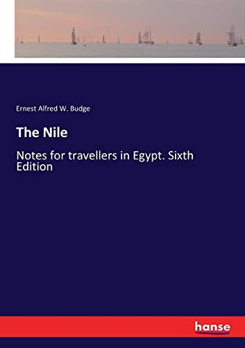 9783337330286: The Nile: Notes for travellers in Egypt. Sixth Edition