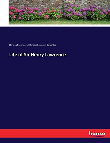 Life of Sir Henry Lawrence: Merivale, Herman /