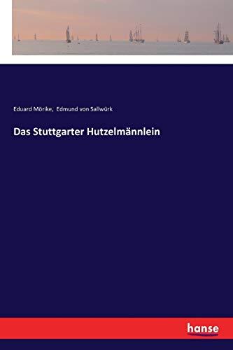 9783337360351: Das Stuttgarter Hutzelmännlein