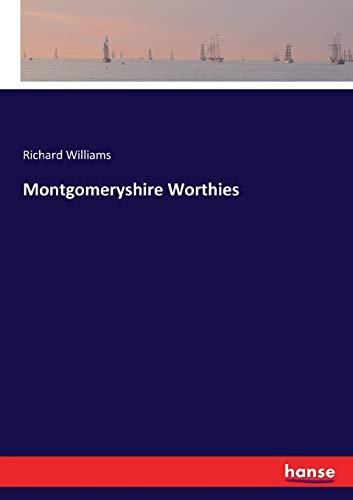 Montgomeryshire Worthies (Paperback): Richard Williams