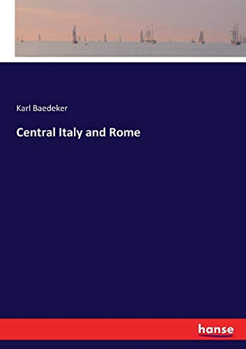 9783337386672: Central Italy and Rome