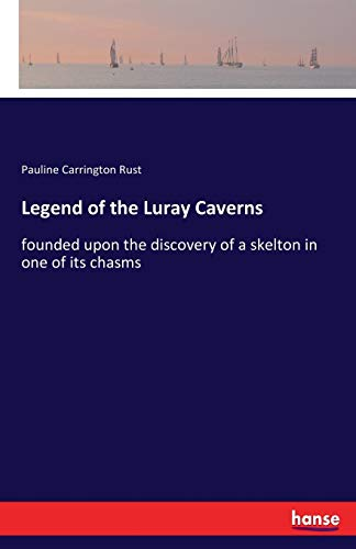 Legend of the Luray Caverns: Rust, Pauline Carrington