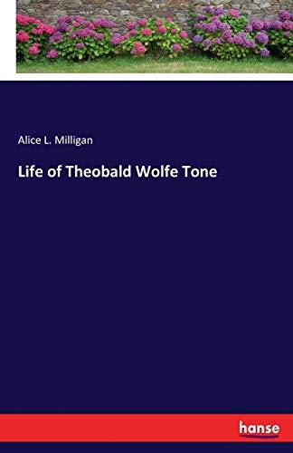 9783337416430: Life of Theobald Wolfe Tone