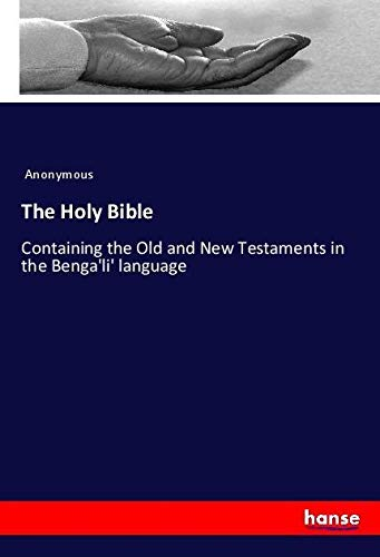 The Holy Bible : Containing the Old: Anonymous