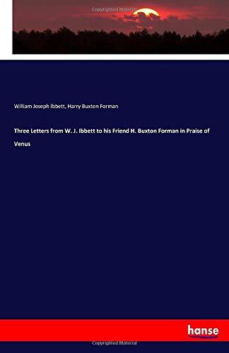 Three Letters from W. J. Ibbett to: Ibbett, William Joseph
